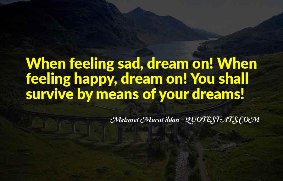 Quotes About Feeling Sad #951332
