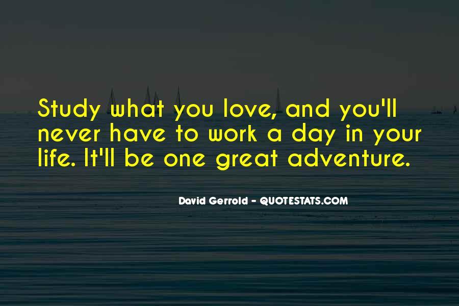 Great Adventure Sayings #107381