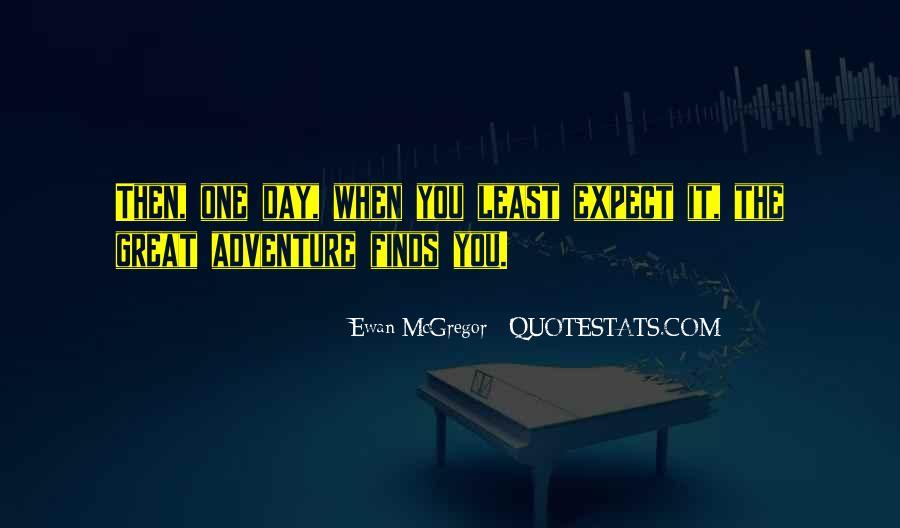Great Adventure Sayings #18447