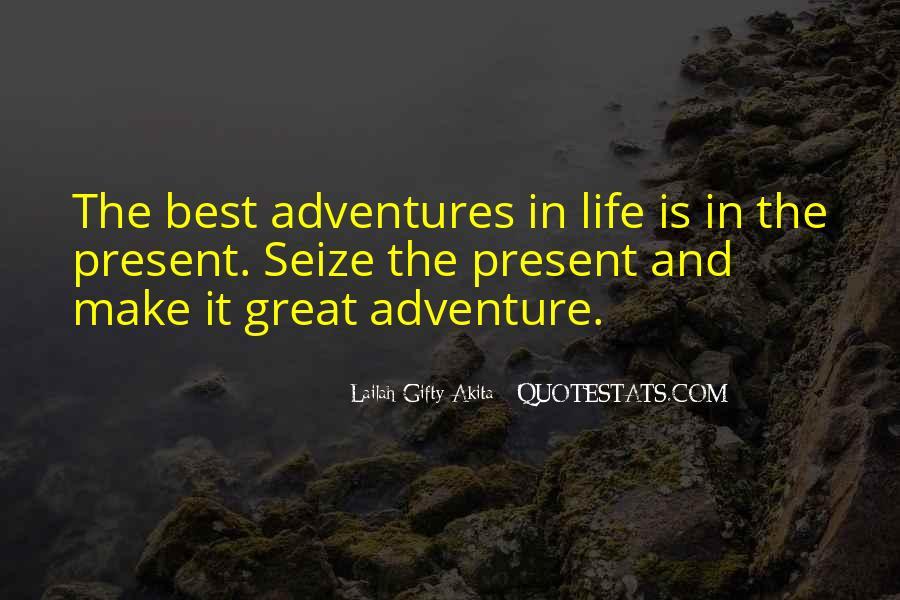 Great Adventure Sayings #31517