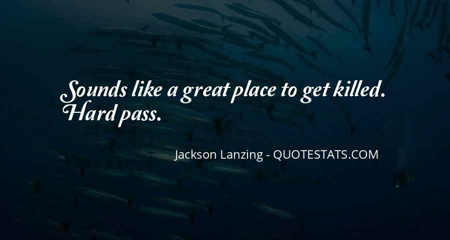 Great Adventure Sayings #376846