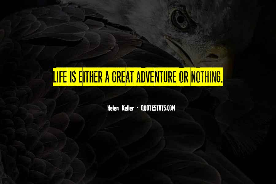 Great Adventure Sayings #586911