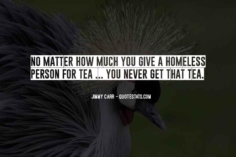 Funny Homeless Sayings #1077942