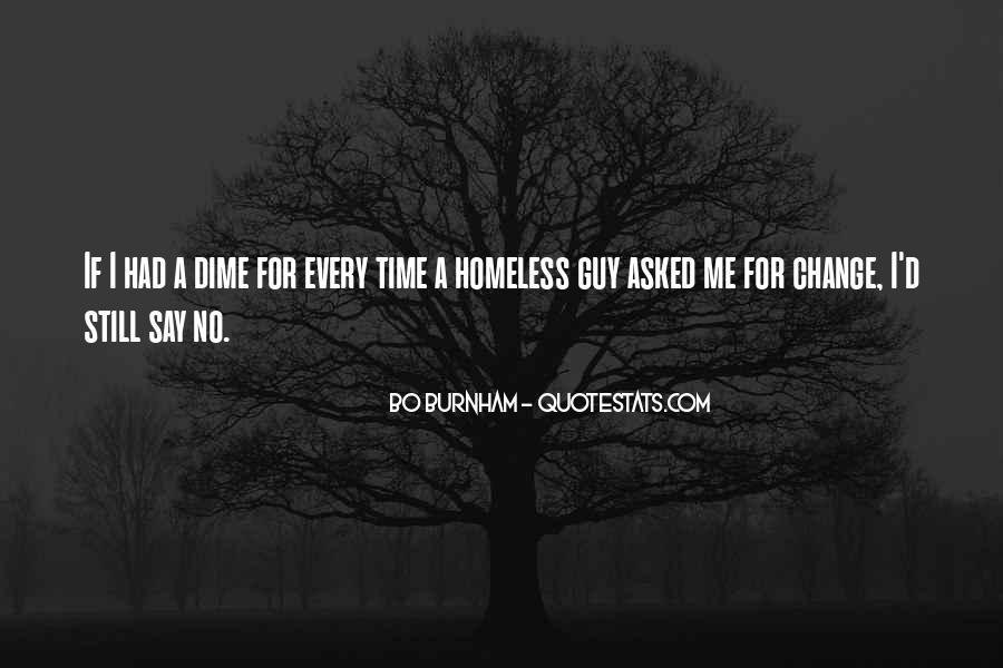 Funny Homeless Sayings #1087214