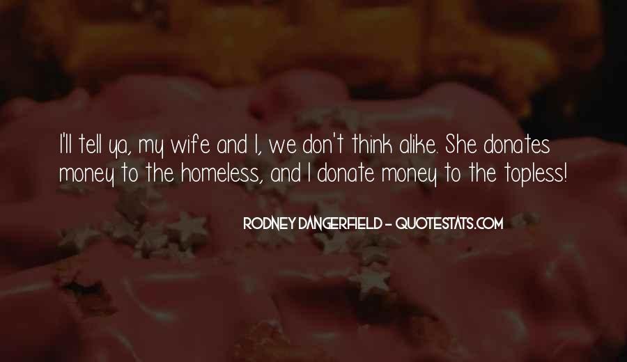 Funny Homeless Sayings #11882