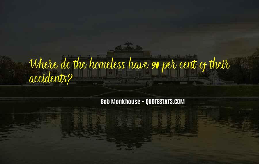 Funny Homeless Sayings #1829581
