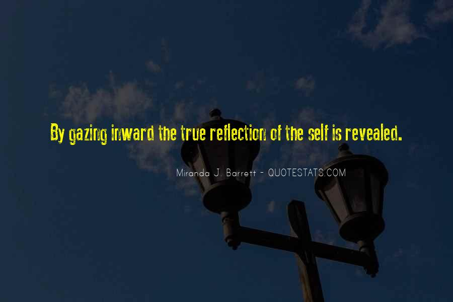 Quotes About Self Reflection #162377