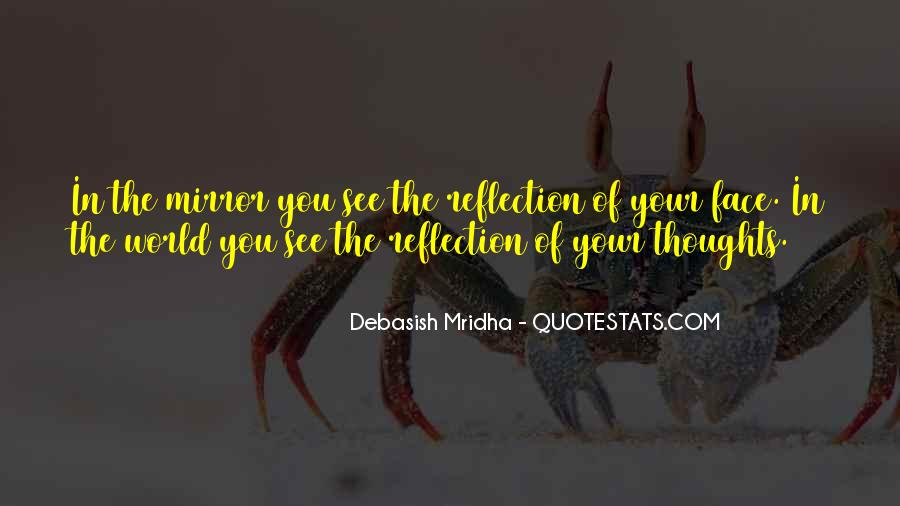 Quotes About Self Reflection #322637