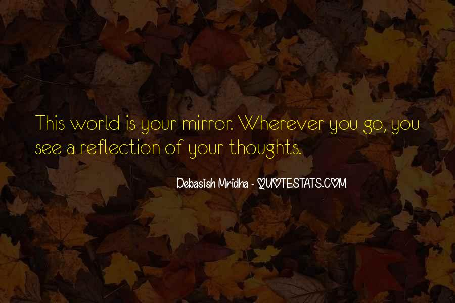 Quotes About Self Reflection #417443