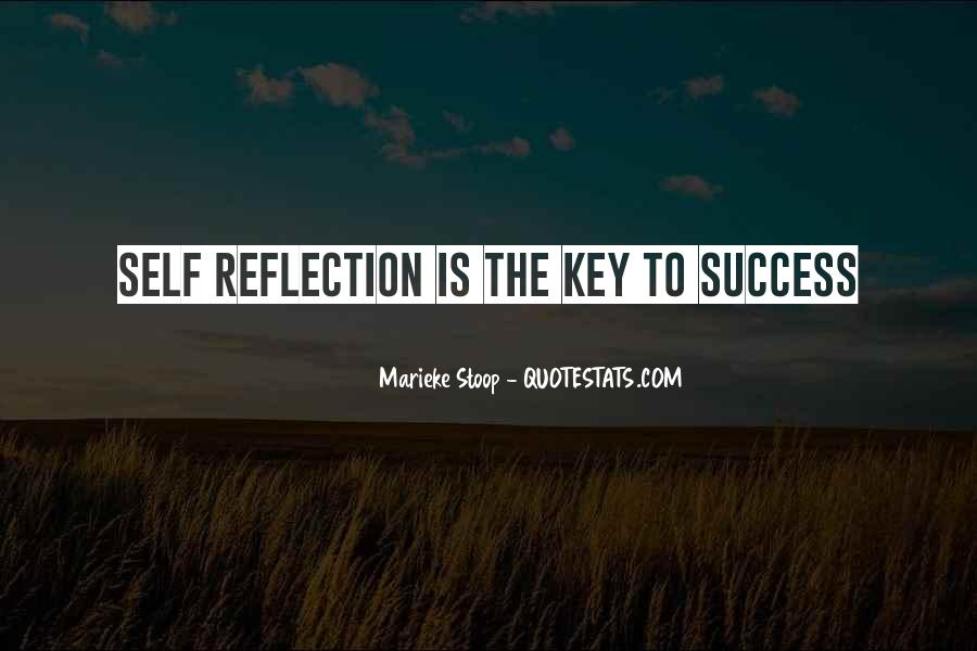 Quotes About Self Reflection #617252