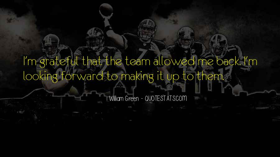 Quotes About Green Team #35957
