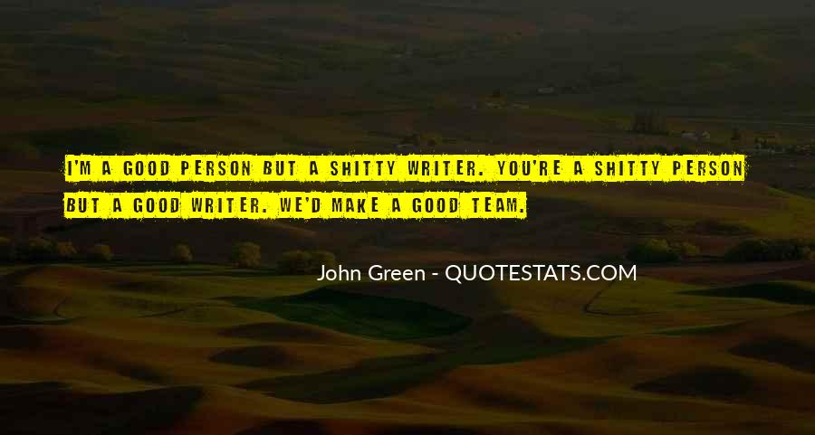 Quotes About Green Team #889083