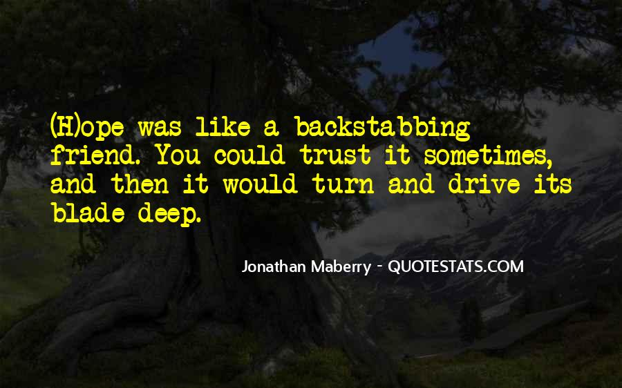 Quotes About A Best Friend Backstabbing You #149355