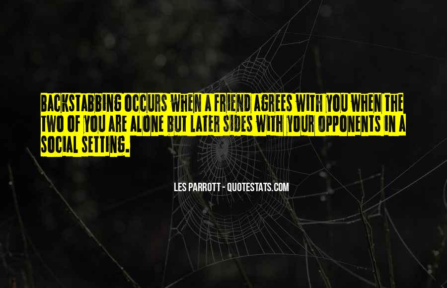 Quotes About A Best Friend Backstabbing You #1624269