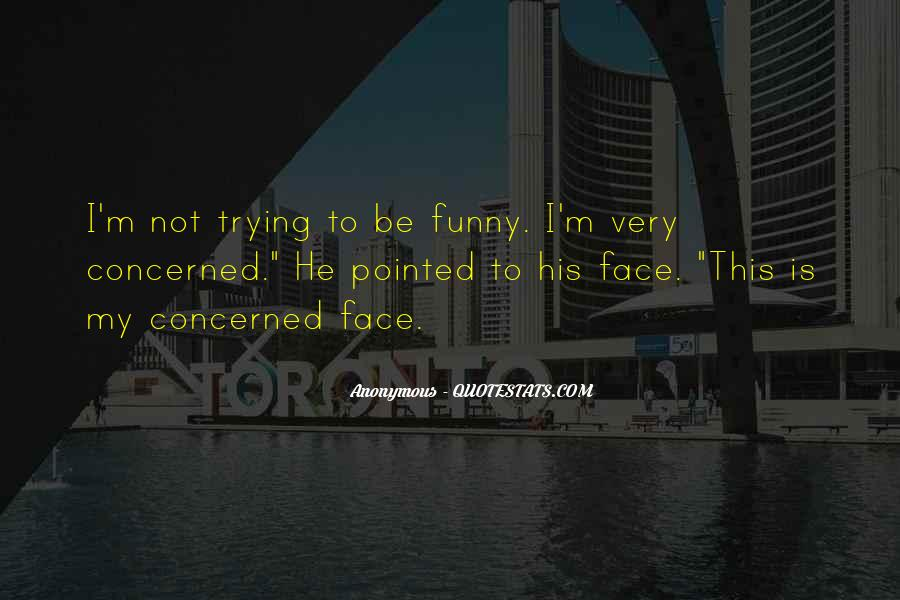 Funny Anonymous Sayings #1736830