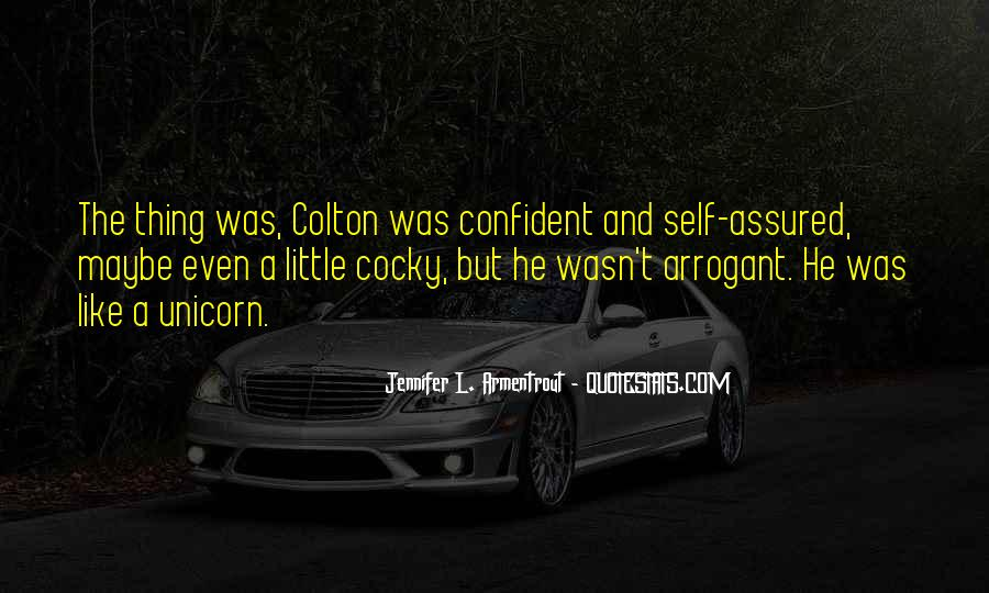 Cocky Arrogant Sayings #332463