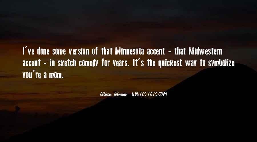 Minnesota Accent Sayings #267107