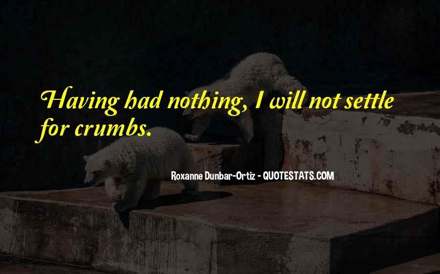 Not For Nothing Sayings #29084