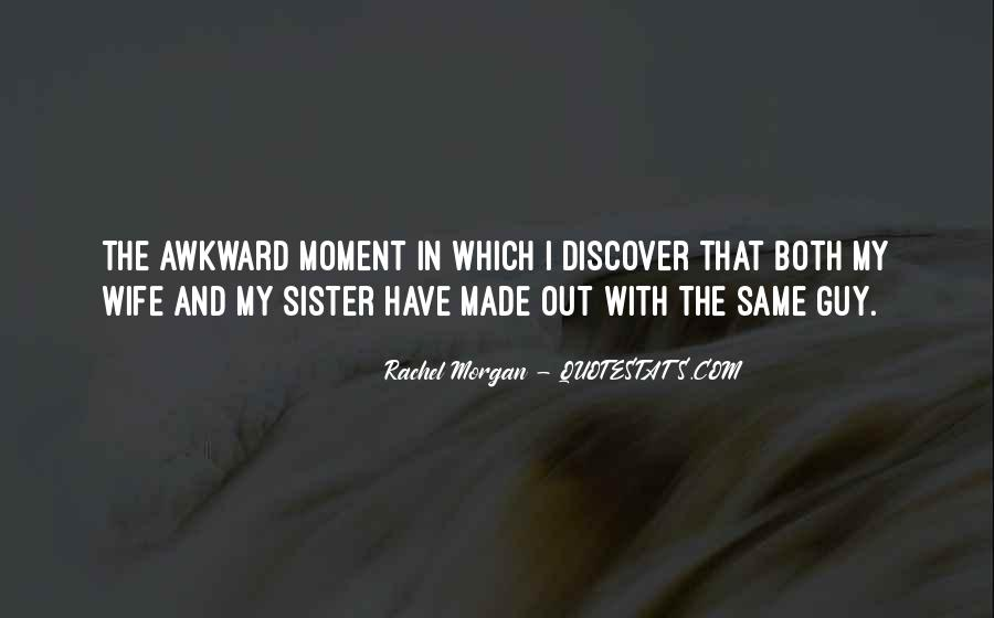 Awkward Moment Sayings #1314125