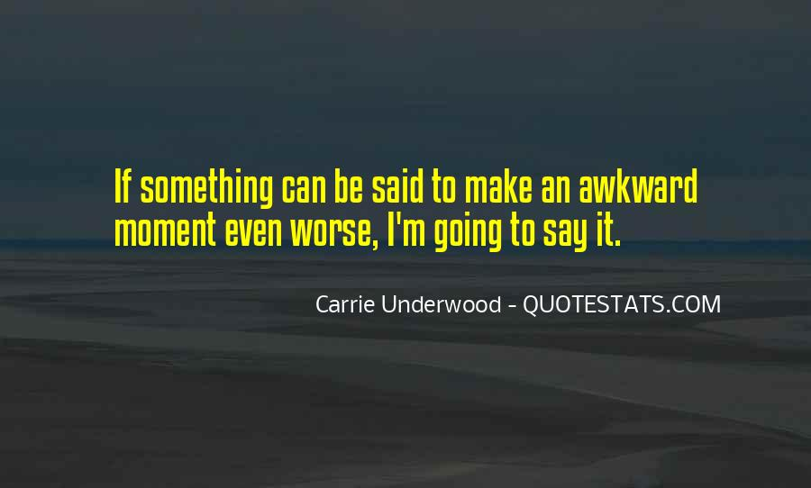 Awkward Moment Sayings #264590