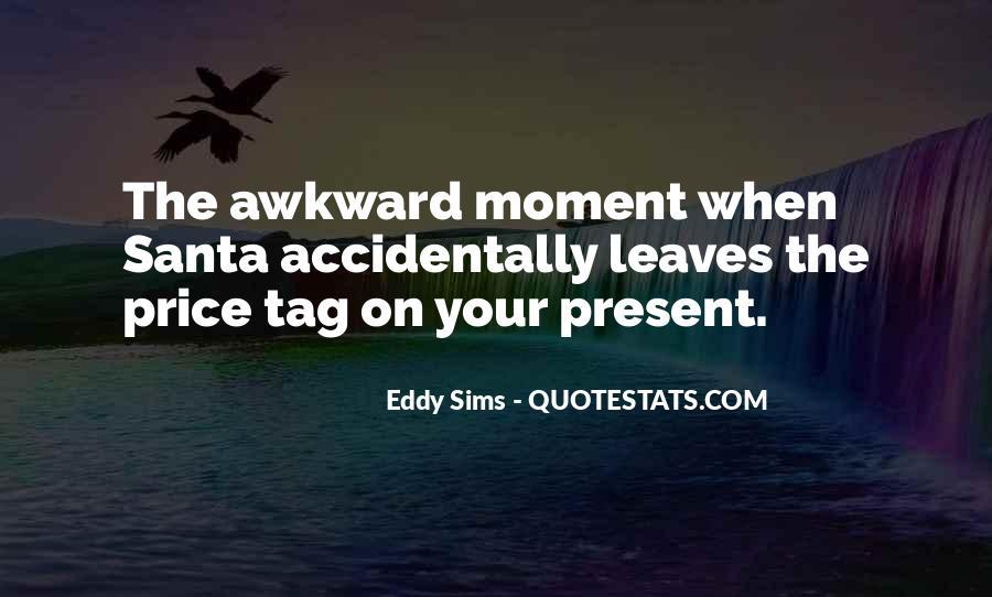 Awkward Moment Sayings #959419