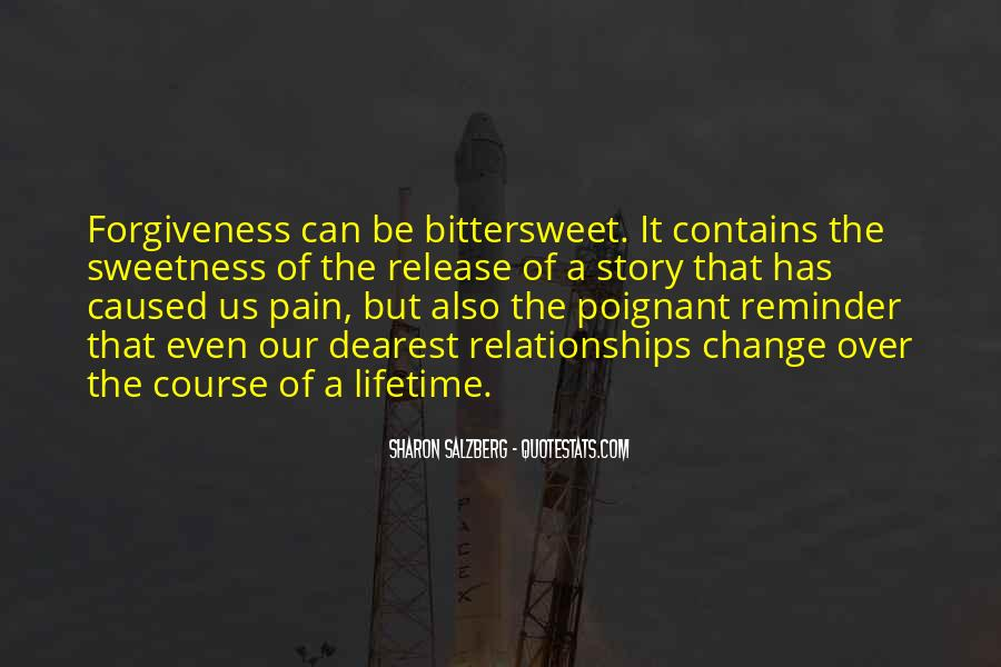Quotes About Bittersweet Relationships #1602809