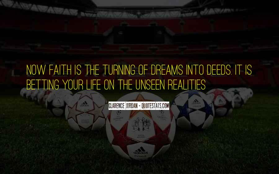 Quotes About Dreams Turning Into Reality #1814743