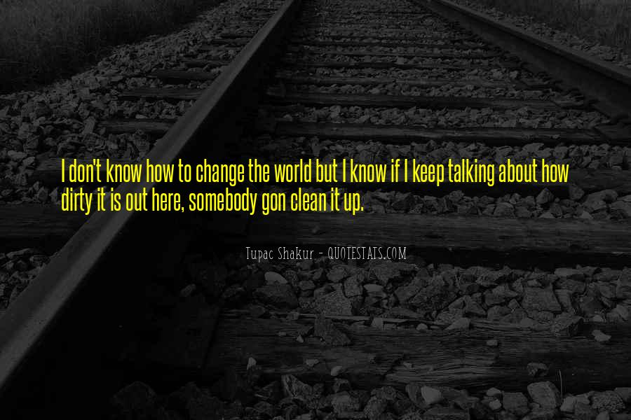 Keep It Clean Sayings #1313680