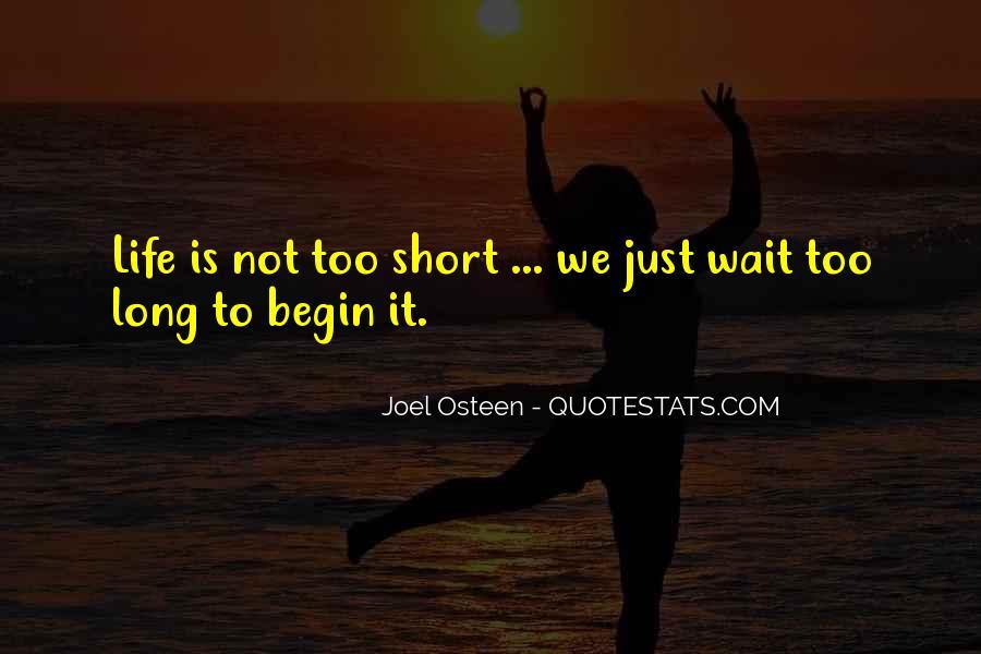 Begin Life Sayings #107483