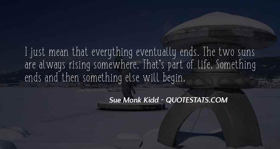 Begin Life Sayings #109974