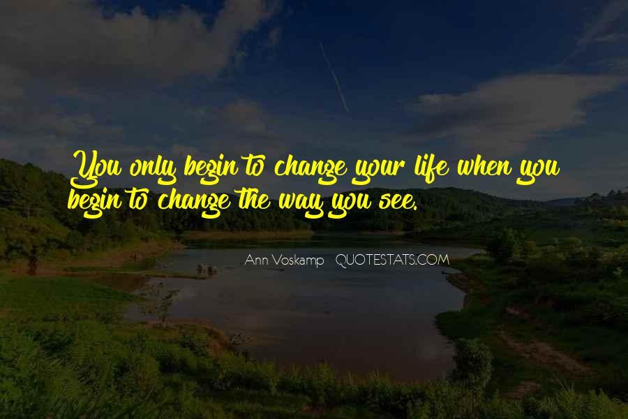 Begin Life Sayings #15213