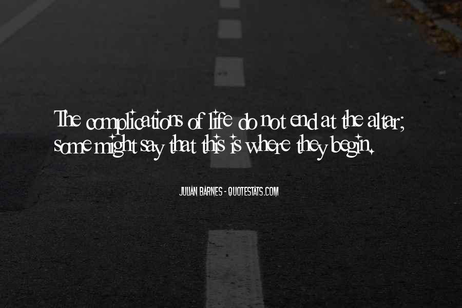 Begin Life Sayings #16176