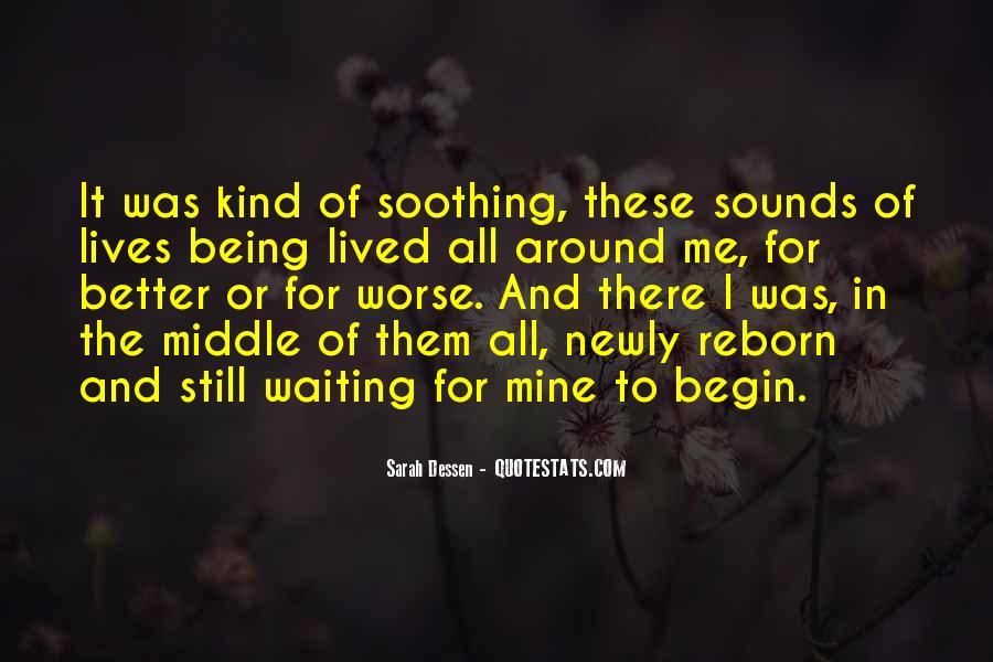 Begin Life Sayings #165457