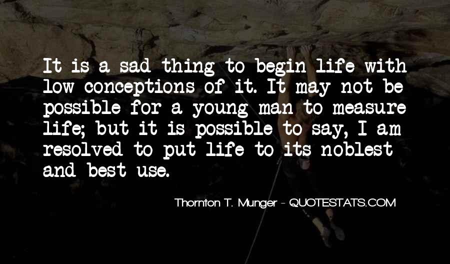 Begin Life Sayings #178212