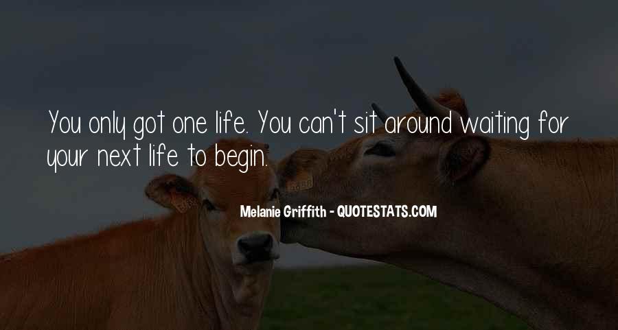 Begin Life Sayings #20808