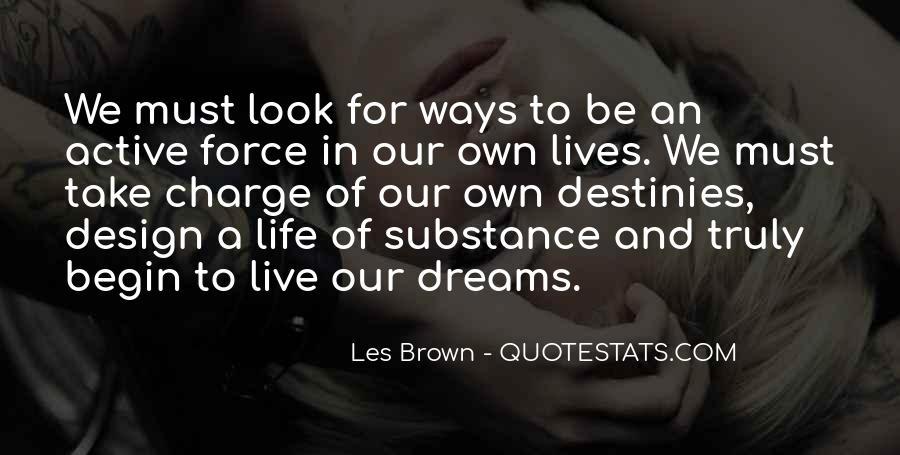 Begin Life Sayings #37976