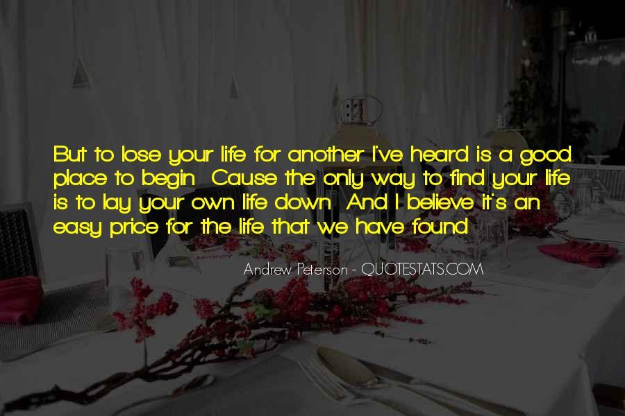 Begin Life Sayings #55303
