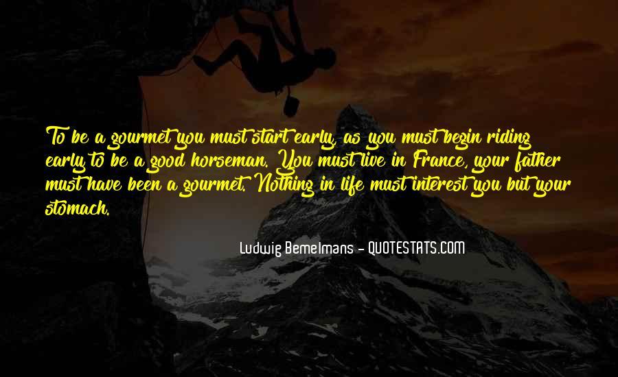 Begin Life Sayings #57055