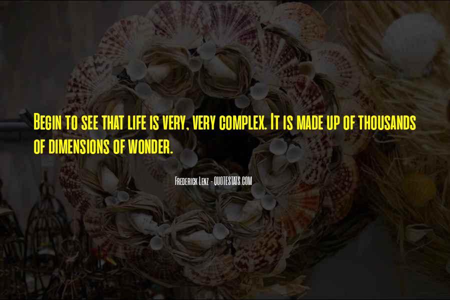 Begin Life Sayings #64553