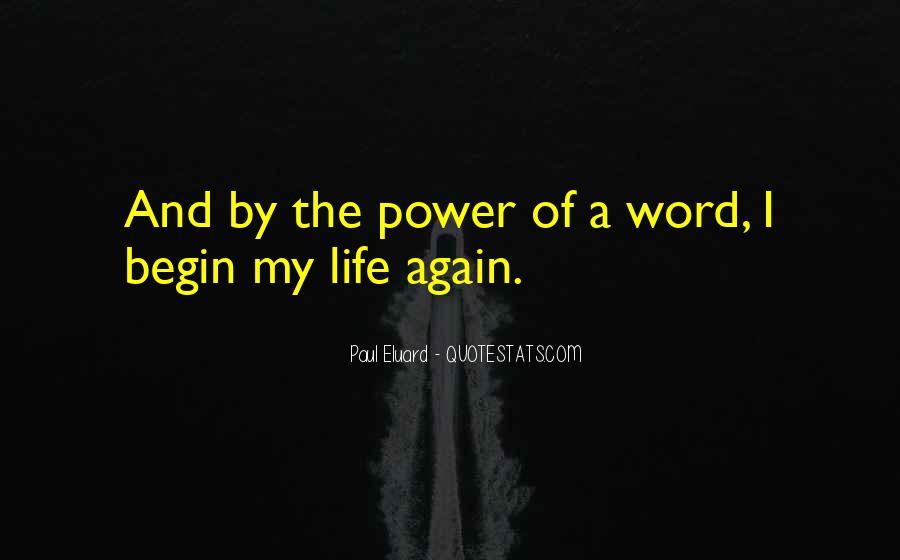 Begin Life Sayings #677
