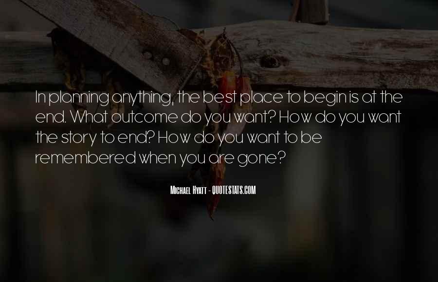 Begin Life Sayings #69972