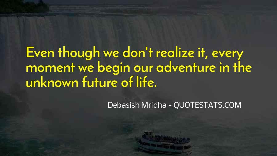 Begin Life Sayings #95469