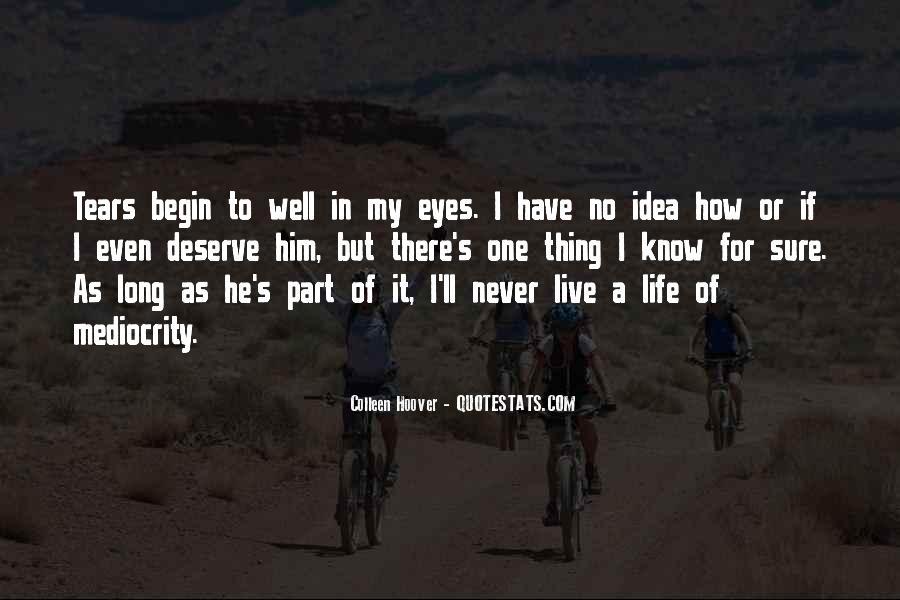 Begin Life Sayings #98242