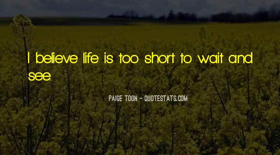 Short Believe Sayings #1089134