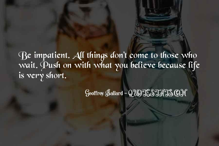 Short Believe Sayings #175885