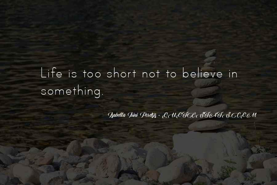 Short Believe Sayings #584431