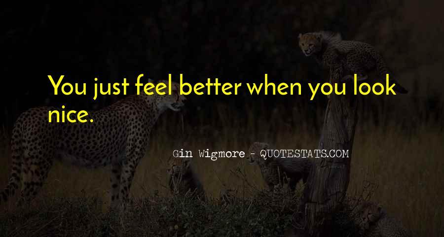Nice Feel Better Sayings #751961