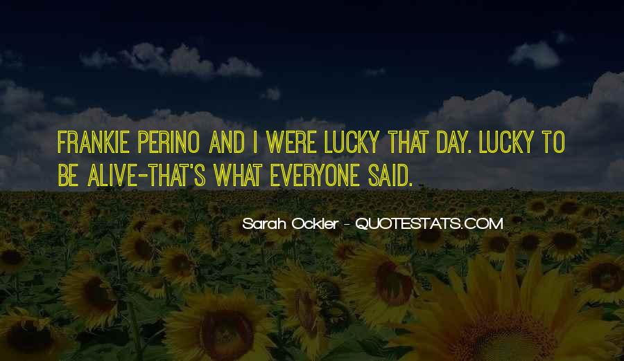 Everyone Gets Lucky Sayings #151024