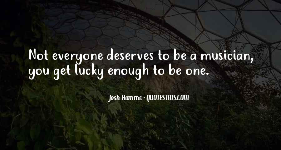 Everyone Gets Lucky Sayings #249203
