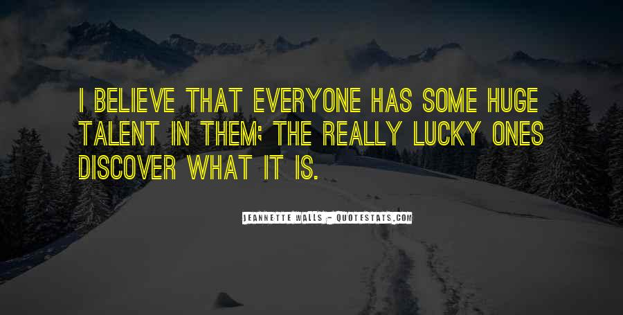 Everyone Gets Lucky Sayings #545432